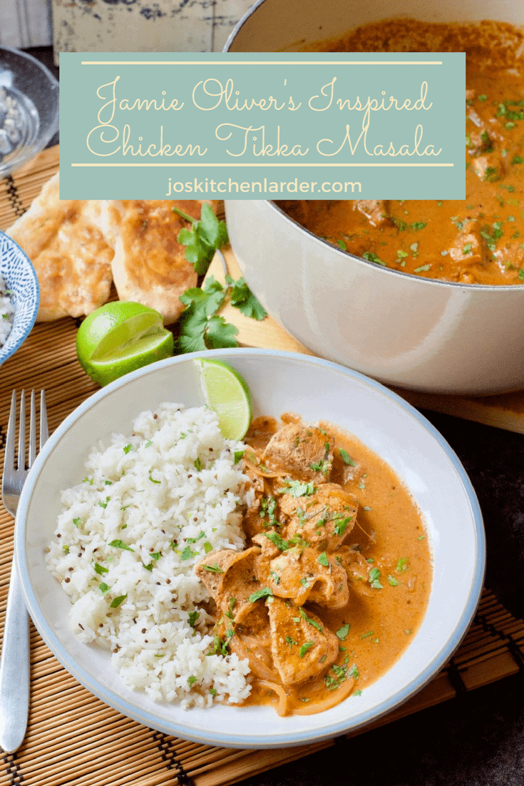 Chicken Tikka Masala, Britain\'s favourite curry? Try my take on Jamie Oliver\'s Chicken Tikka Masala and how easy it is to make your own. You\'ll love it. #chickentikkamasala #curry #takeaway #takeout #fakeaway #jamieoliverrecipe