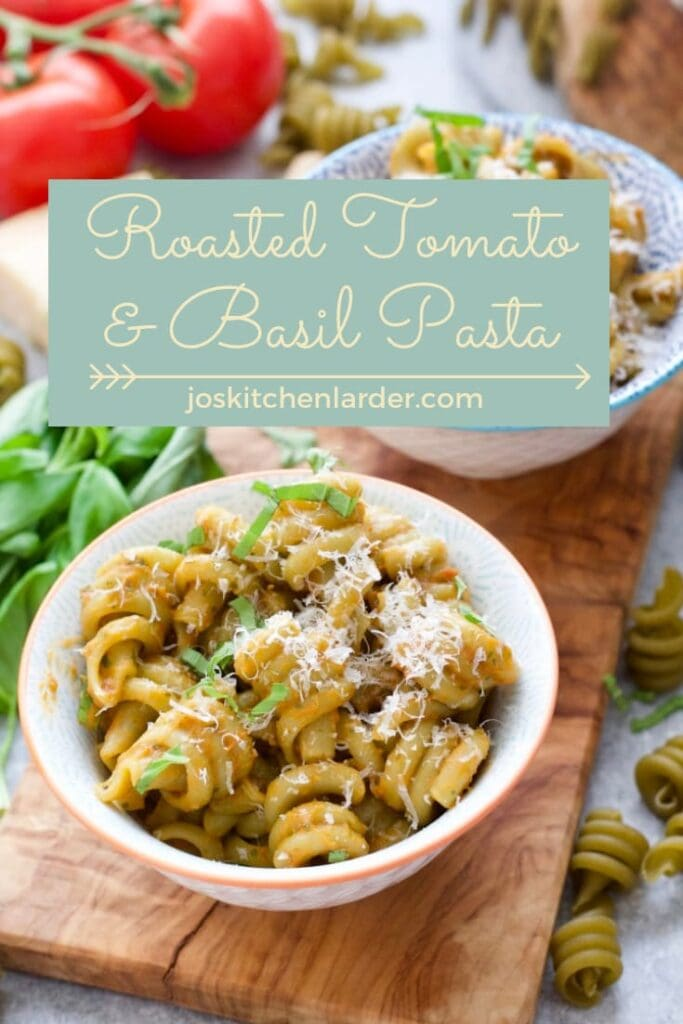 Roasted Tomato & Basil Pasta in a bowl.